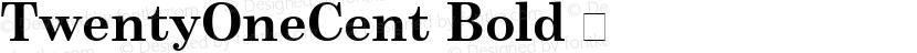 TwentyOneCent Bold 㨦 Preview Image