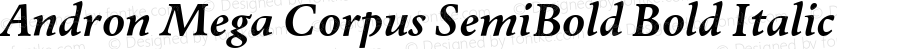 Andron Mega Corpus SemiBold Bold Italic Version 1.001
