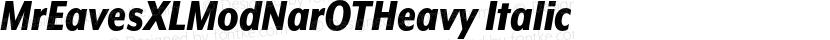MrEavesXLModNarOTHeavy Italic Preview Image