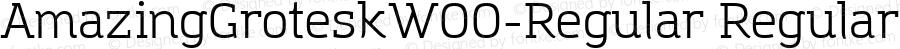 AmazingGroteskW00-Regular Regular Version 1.10