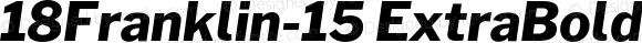 18Franklin-15 ExtraBold Italic