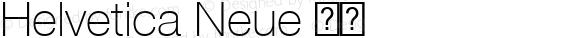 Helvetica Neue 瘦体