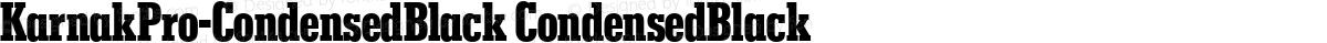 KarnakPro-CondensedBlack CondensedBlack