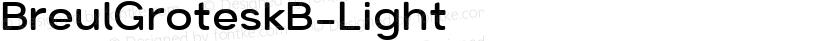 BreulGroteskB-Light ☞ Preview Image