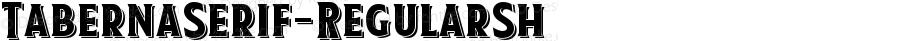 TabernaSerif-RegularSh ☞ Version 1.000;PS 001.000;hotconv 1.0.88;makeotf.lib2.5.64775;com.myfonts.easy.latinotype.taberna.serif-regular-sh.wfkit2.version.4FQX