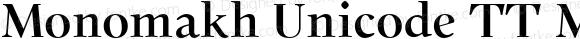 Monomakh Unicode TT Medium