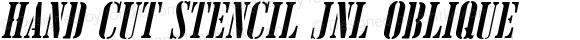 Hand Cut Stencil JNL Oblique Version 1.000 - 2016 initial release