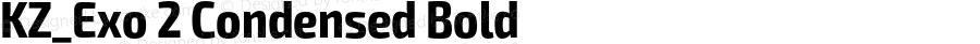 KZ_Exo 2 Condensed Bold Version 1.001;PS 001.001;hotconv 1.0.70;makeotf.lib2.5.58329