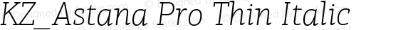 KZ_Astana Pro Thin Italic