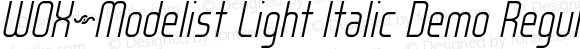 WOX~Modelist Light Italic Demo Regular