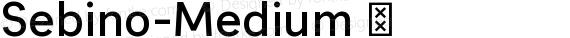 Sebino-Medium ☞ preview image
