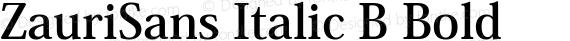ZauriSans Italic B Bold preview image