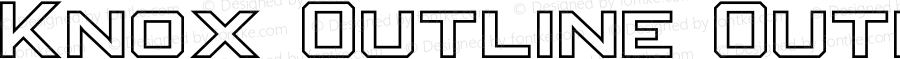 Knox Outline Outline Version 1.003;Fontself Maker 1.1.0