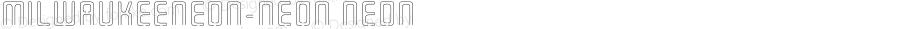 MilwaukeeNeon-Neon Neon 001.000