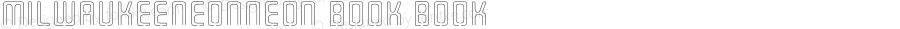 MilwaukeeNeonNeon Book Book Macromedia Fontographer 4.1.3 9/4/02