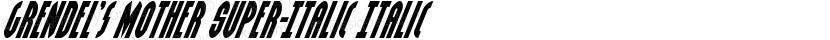 Grendel's Mother Super-Italic Italic Preview Image