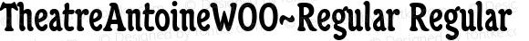 TheatreAntoineW00-Regular Regular Version 1.25