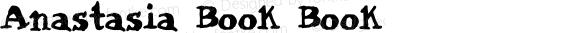 Anastasia Book Book Macromedia Fontographer 4.1.3 6/15/02