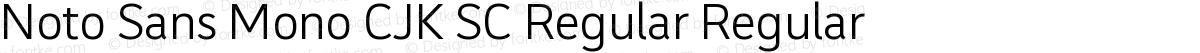 Noto Sans Mono CJK SC Regular Regular