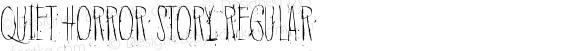 Quiet Horror Story Regular Version 1.00 December 29, 2016, initial release