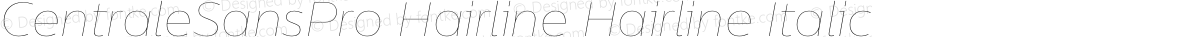 CentraleSansPro Hairline Hairline Italic