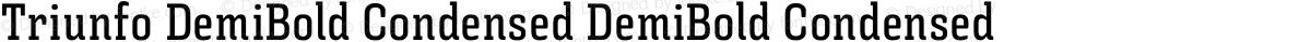 Triunfo DemiBold Condensed DemiBold Condensed