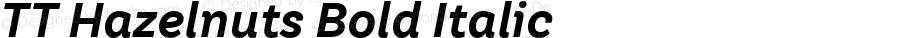 TT Hazelnuts Bold Italic