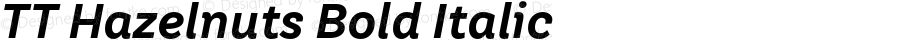 TTHazelnuts-BoldItalic