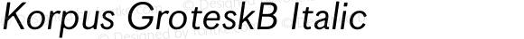 Korpus GroteskB Italic
