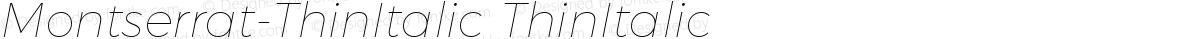 Montserrat-ThinItalic ThinItalic