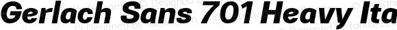 Gerlach Sans 701 Heavy Italic