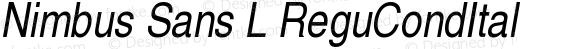 Nimbus Sans L ReguCondItal