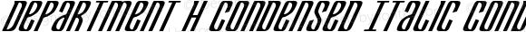 Department H Condensed Italic Condensed Italic