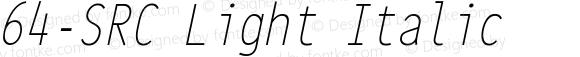 64-SRC Light Italic