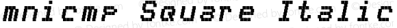 mnicmp Square Italic