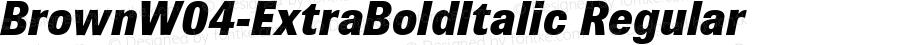 Brown W04 Extra Bold Italic