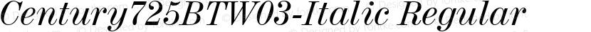 Century725BTW03-Italic Regular Preview Image