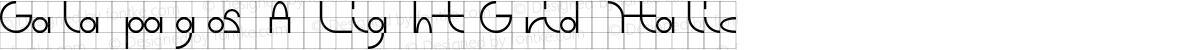 Galapagos A Light Grid Italic