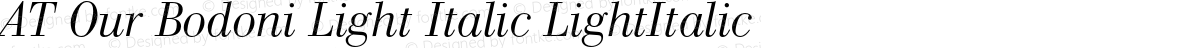 AT Our Bodoni Light Italic LightItalic