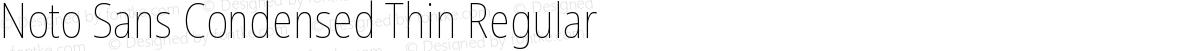 Noto Sans Condensed Thin Regular