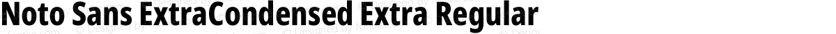 Noto Sans ExtraCondensed Extra Regular