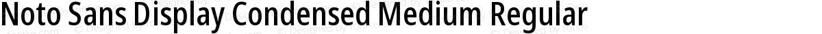 Noto Sans Display Condensed Medium Regular