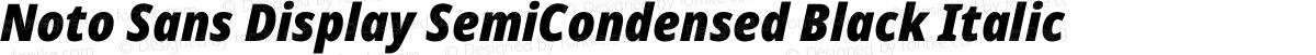 Noto Sans Display SemiCondensed Black Italic