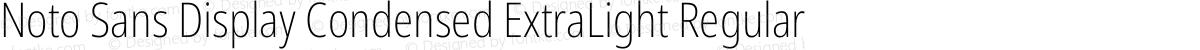 Noto Sans Display Condensed ExtraLight Regular
