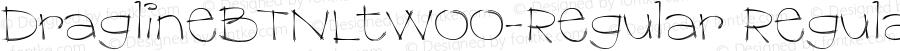 DraglineBTNLtW00-Regular Regular Version 1.00