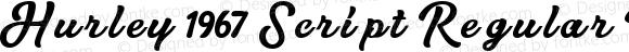 Hurley 1967 Script Regular Bold