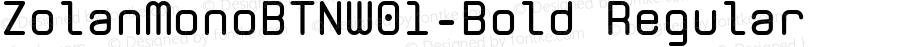 ZolanMonoBTNW01-Bold Regular Version 1.00