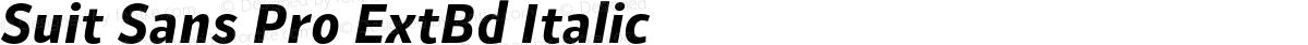 Suit Sans Pro ExtBd Italic