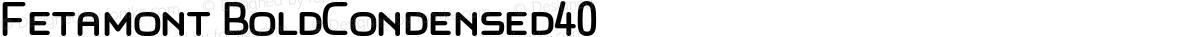 Fetamont BoldCondensed40