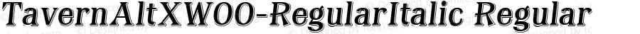 TavernAltXW00-RegularItalic Regular Version 1.00